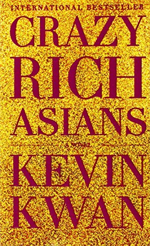 Crazy Rich Asians by Kevin Kwan (2014-05-20) pdf epub download ebook