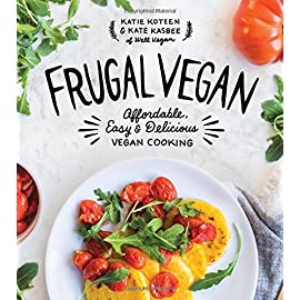 Frugal-Vegan-Affordable-Easy-Delicious-Vegan-Cooking