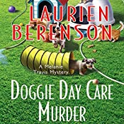 Doggie Day Care Murder: A Melanie Travis Mystery | Laurien Berenson