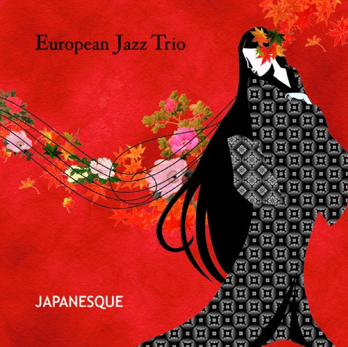 Japanesque (European Trio Jazz)