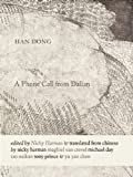 A Phone Call from Dalian, Dong Han, 0983297010