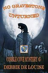No Gravestone Unturned Cobble Cove Mystery #5 Kindle Edition