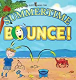 Summertime Bounce! (Flitzy Books Rhyming Series)
