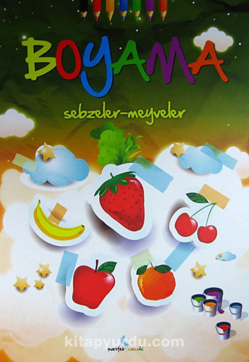 Boyama Sebzeler Meyveler 9786058522718 Amazoncom Books