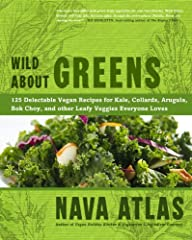 Celebrated vegan and vegetarian cookbook author Nava Atlas serves up a comprehensive collection of scrumptious recipes, all featuring ultra-healthy, super-nutritious leafy greens.        Kale, collards, spinach, Asian greens, and many ...