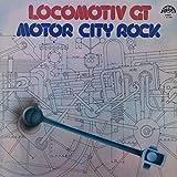 Locomotiv GT - Motor City Rock - Supraphon - 1 13 1920
