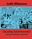 img - for Decoding Advertisements (Ideas in Progress) book / textbook / text book