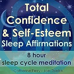 Total Confidence & Self-Esteem Sleep Affirmations