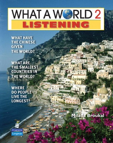 What a World Listening 2: Amazing Stories from Around the...