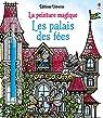 Les palais des fées - La peinture magique par Sims