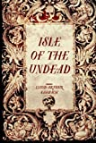 img - for Isle of the Undead book / textbook / text book