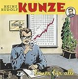 Heinz Rudolf Kunze - Schutt und Asche