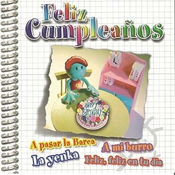Cumpleaños Feliz / Por Ser un Muchacho Excelente by ...