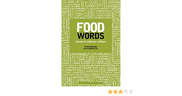 Food Words: Essays in Culinary Culture: Peter Jackson ...