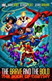 Brave and the Bold Vol. 2: The Book of Destiny SC (Brave and the Bold (DC Comics))