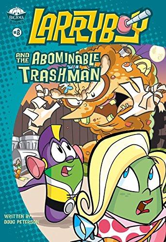 Download LarryBoy and the Abominable Trashman! (Big Idea Books / LarryBoy) pdf