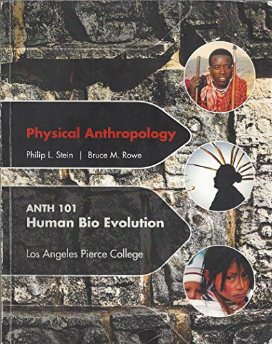 Physical Anthropology, Human Bio Evolution (Pierce College)