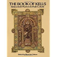 The Book of Kells: Selected Plates in Full Color
