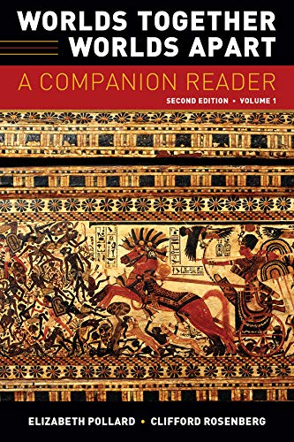 Worlds Together, Worlds Apart: A Companion Reader (Second Edition)  (Vol. 1) (Worlds Together Worlds Apart A Companion Reader)
