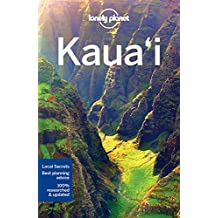 Lonely Planet Kauai 3rd Ed.: 3rd Edition
