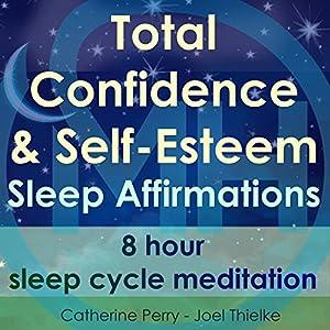 Total Confidence & Self-Esteem Sleep Affirmations Speech