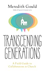 Transcending Generations: A Field Guide to Collaboration in Parishes Paperback