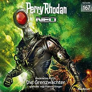 Die Grenzwächter (Perry Rhodan NEO 167) Hörbuch