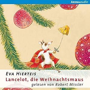 Lancelot, die Weihnachtsmaus Hörbuch