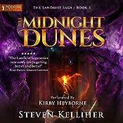 The Midnight Dunes: The Landkist Saga, Book 3 | Steven Kelliher