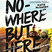 Nowhere but Here | Katie McGarry