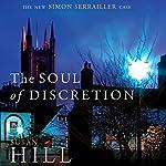 The Soul of Discretion: Simon Serrailler Book 8 | Susan Hill