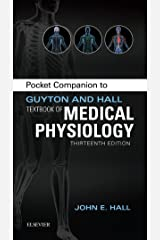 Pocket Companion to Guyton & Hall Textbook of Medical Physiology E-Book (Guyton Physiology) Kindle Edition