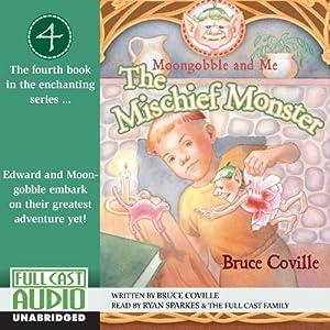 The Mischief Monster Audiobook