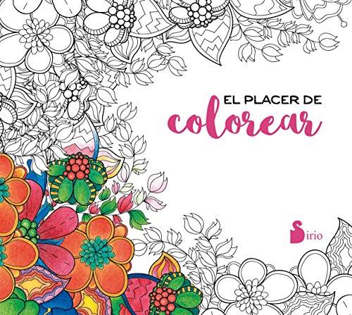 El placer de colorear (Spanish Edition) [Various Authors] (Tapa Blanda)