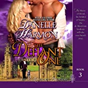 The Defiant One: The De Montforte Brothers, Book 3 | Danelle Harmon