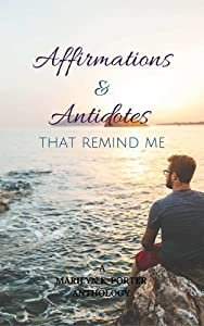 Affirmations & Antidotes That Remind ME (Affirmations That)