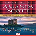 Highland Fling Audiobook by Amanda Scott Narrated by Carolyn Bonnyman