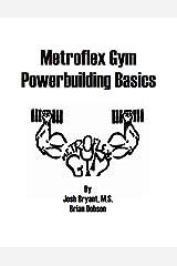 Metroflex Powerbuilding Basics Kindle Edition
