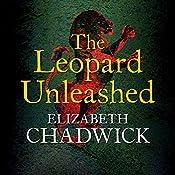 The Leopard Unleashed | Elizabeth Chadwick