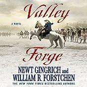 Valley Forge: A Novel | Newt Gingrich, William R. Forstchen