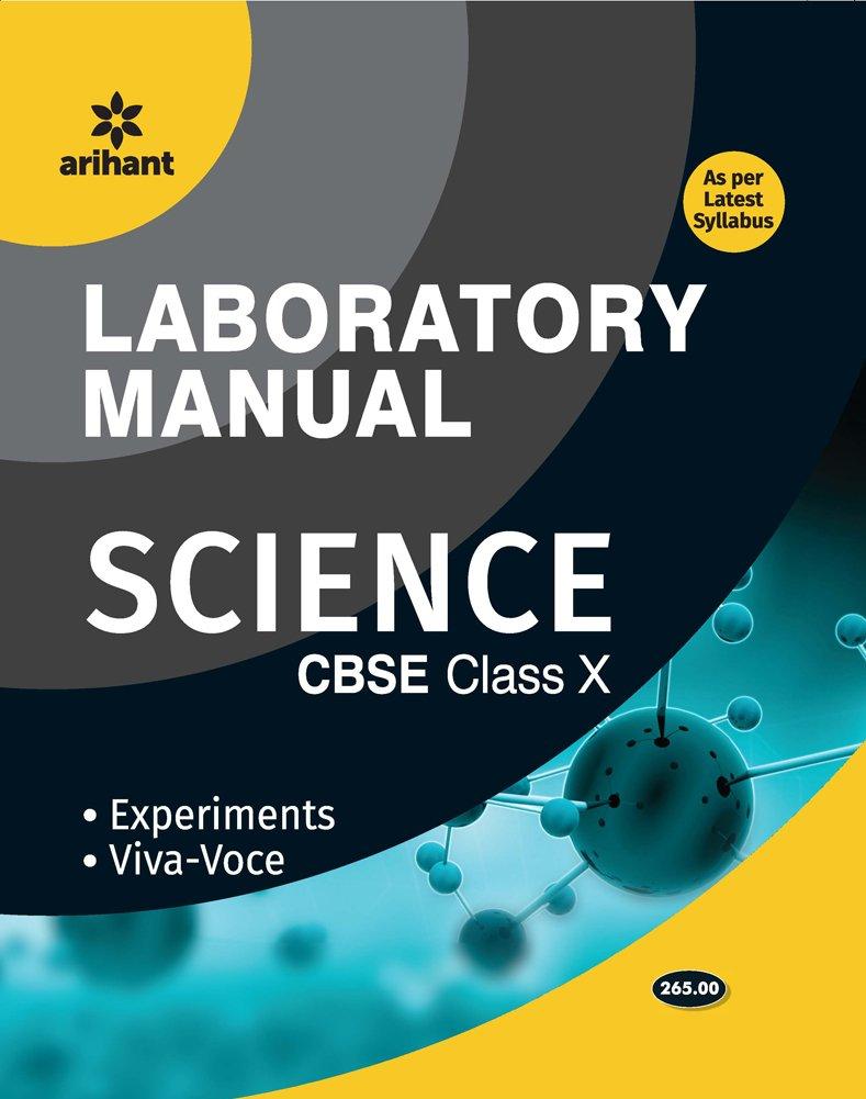 Laboratory Manual Science Class 10th Term - 1 & 2 Experiments|Viva - Voce -  Combo: Amazon.in: Arihant Experts: Books