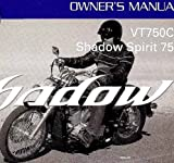 2009 Honda VT750C2 Shadow Spirit 750 Owners Operators Owner Manual NEW