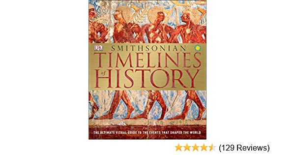 timelines of history dk 9781465442482 amazon com books