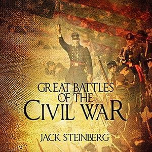 Great Battles of the Civil War Audiobook