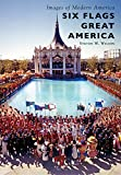 Six Flags Great America (Images of Modern America) offers