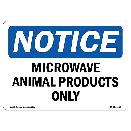 Letrero de Osha Notice Signs - Microondas Animal productos sólo ...