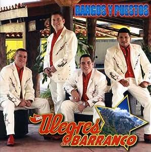 Rangos Y Puestos: Alegres Del Barranco: Amazon.es: Música