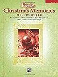 Popular Christmas Memories, Bk 1: 9 Early Intermediate to Intermediate Piano Arrangements of the Season's Most Popular Songs (Memories Series)