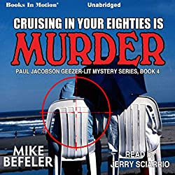 Cruising in Your Eighties Is Murder