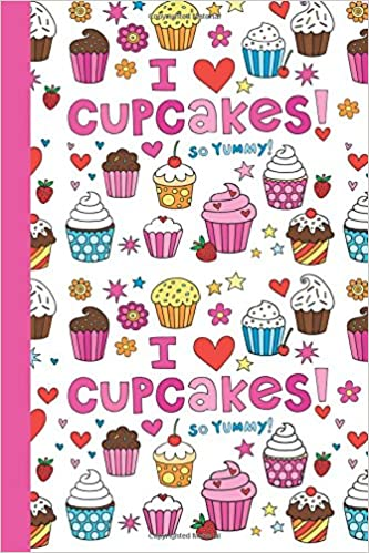 I Love Cupcakes Cupcake Journal Pink 60x60 BLANK JOURNAL NO Impressive Sweet Line In Life Lines